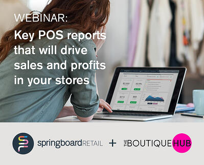 Webinar Recap: Key POS reports that will drive sales and profits in your stores!